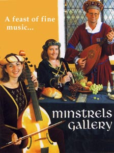 Minstrels Gallery, a feast of fine music.
